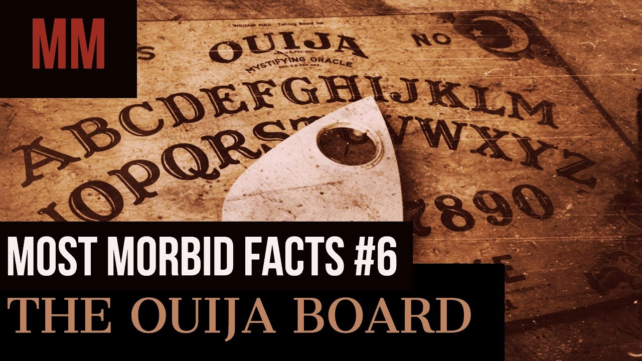 The ouija board most morbid facts 6 youtube the ouija board most morbid facts 6 buycottarizona Gallery