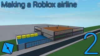 Making a Roblox airline: Episode 2 - More ideas for the airport!