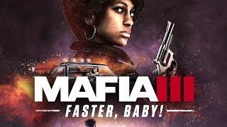"Mafia 3 - ""Faster, Baby!"" DLC Launch Trailer (2017)"