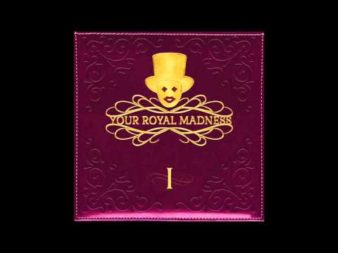 Your Royal Madness - No One Steals Me