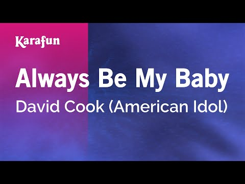 Karaoke Always Be My Baby - David Cook *
