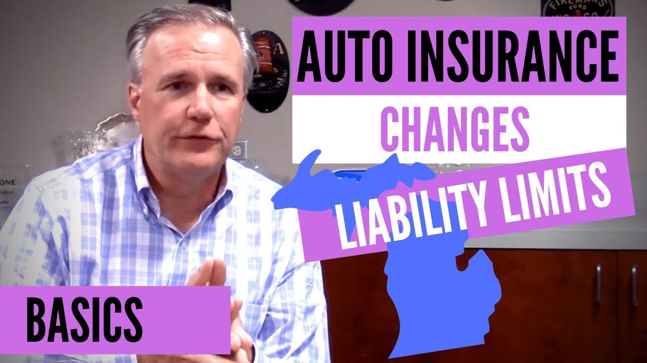 Michigan No-Fault Auto Insurance Changes: Liability Limits ...