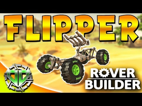 Rover Builder Gameplay : The Flipper Crane Arm! (PC Sandbox Let's Play)