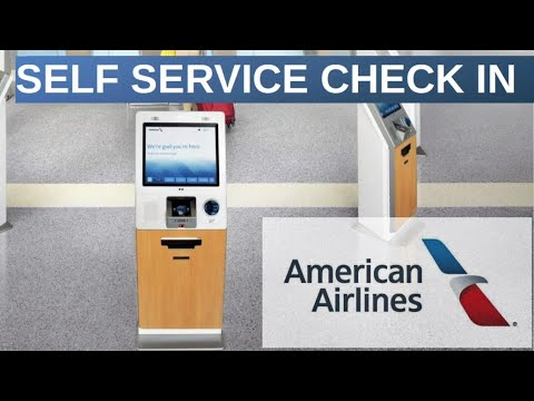 AMERICAN AIRLINES | HOW TO CHECK-IN AT SELF SERVICE KIOSK?