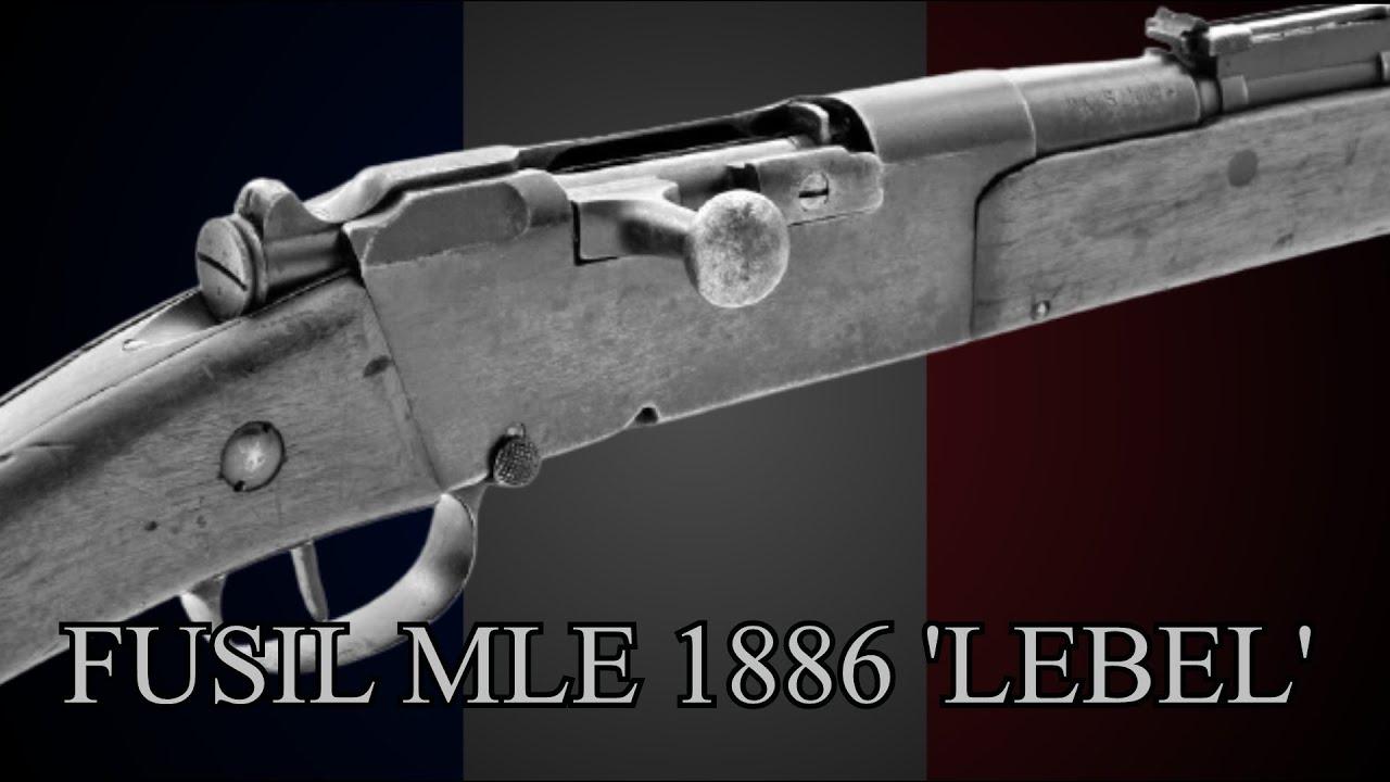 Download FUSIL MODELE 1886 'LEBEL' - LA POUDRE SANS FUMEE