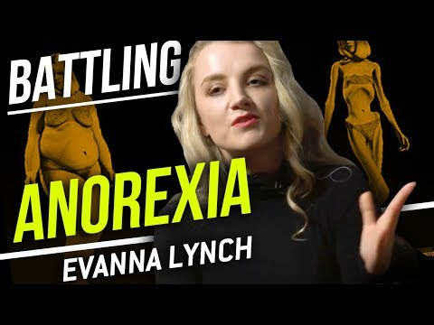 MY ANOREXIA STORY  Evanna Lynch