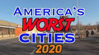 The WORST CITIES to live in AMERICA for 2020