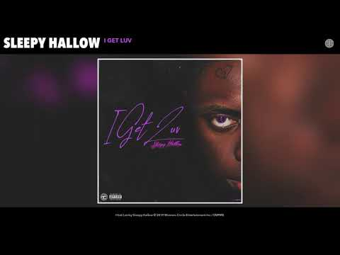 "Sleepy Hallow ""I Get Luv"" (Official Audio Release)"