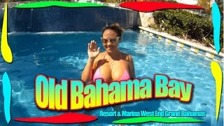Old Bahama Bay Resort & Marina West End Grand Bahama Island