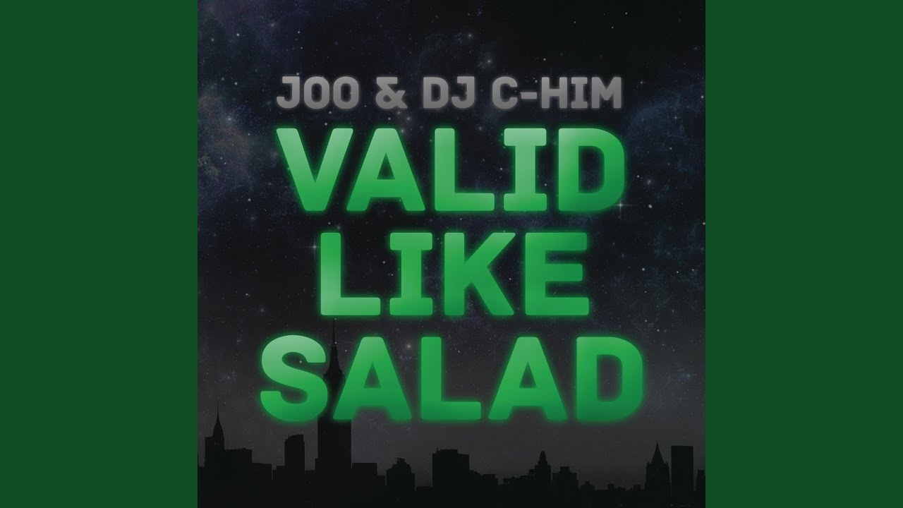 JOO DJ C-HIM VALID LIKE SALAD ORIGINAL MIX СКАЧАТЬ БЕСПЛАТНО