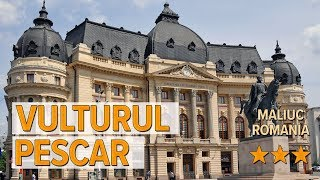 Vulturul Pescar hotel review | Hotels in Maliuc | Romanian Hotels