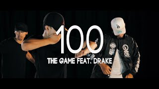 The Game Ft. Drake - 100 // Will Tran Ft. Wayde Webster and Hiriako Huirama // Dance Choreography