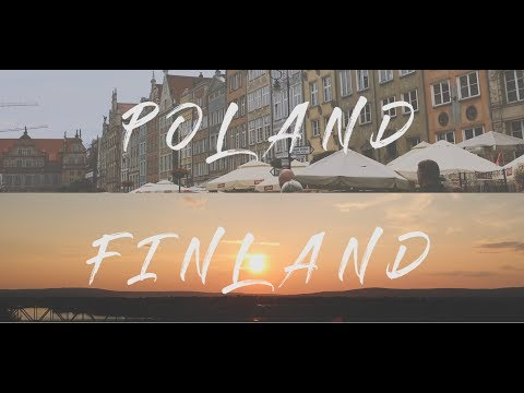 Poland And Finland - Summer Trip 2017 Travel Video | Gdansk - Helsinki - Rovaniemi | DJI Spark |