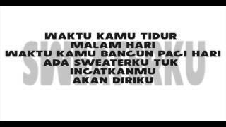 GAHTAN SAKTI - SWEATERKU (OFFICIAL LYRIC VIDEO)