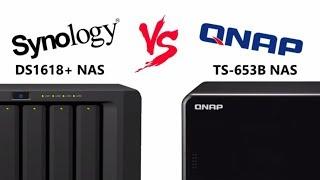 Synology DS1618+ vs QNAP TS-653B NAS Comparison