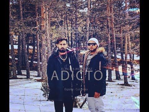 Adicto - Jhonny Waz y el Pillo (Official Video)