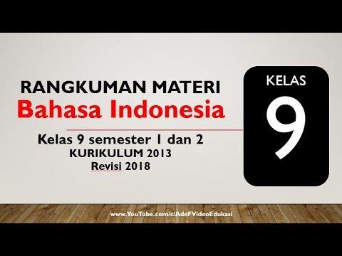 Kelas 9 Smp Bahasa Indonesia Kurikulum 2013 Semester 1 Dan 2 Youtube