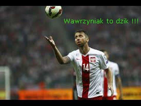 Download Wawrzyniak to dzik !!!