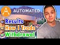 Automated Crypto System Results Withdrawal & How I Trade Forex (TIPS) 🏦