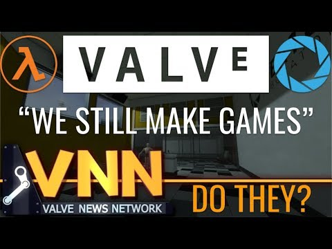 "Valve: ""We Still Make Games"""