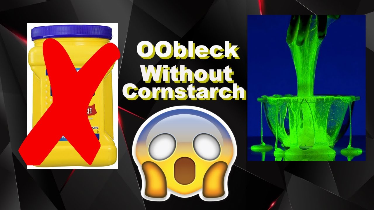 How to Make Oobleck Without Cornstarch