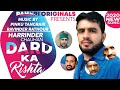 Dard Ka Rishta | New Pahadi Song 2020 | Harrinder Chauhan | Pahari Originals