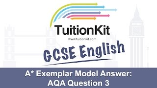 A* Exemplar Model Answer: AQA Question 3 (GCSE English Language)