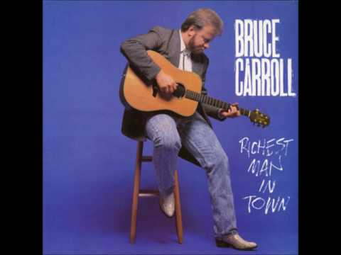 Bruce Carroll  The Richest Man in Town  01 Cross Your Heart
