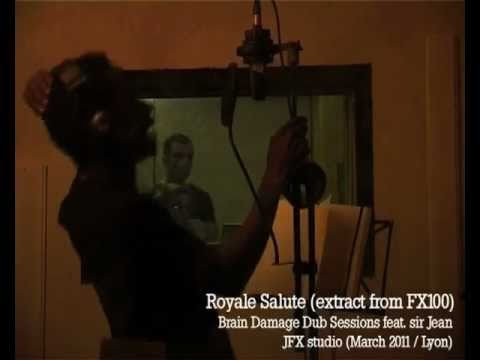 Brain Damage Dub Sessions feat Sir Jean - Royale Salute