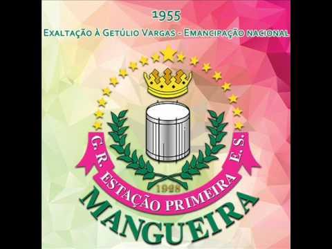 Mangueira 1956 - Exaltação à Getúlio Vargas - Emancipação nacional