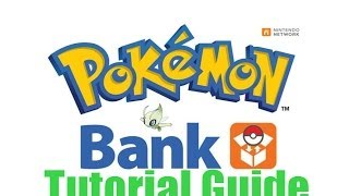 POKEMON BANK TUTORIAL GUIDE