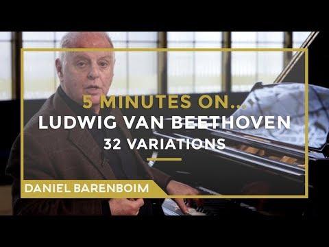 5 Minutes On... Beethoven - 32 Variations (C minor) | Daniel Barenboim [subtitulado]