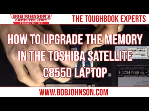 How To Upgrade The Memory In The Toshiba Satellite C855D Laptop
