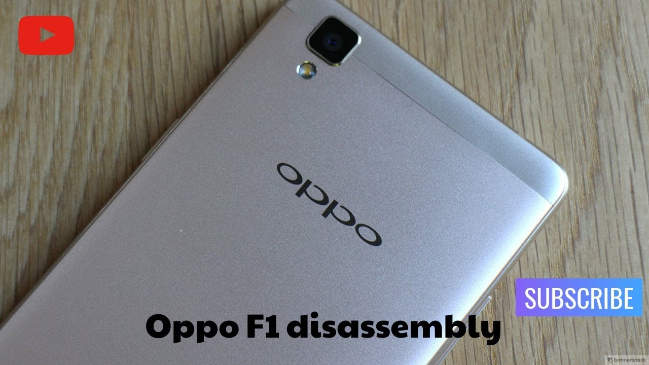 oppo f1 disassembly