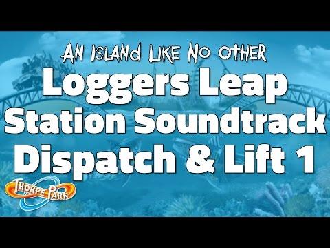 Thorpe Park - Loggers Leap Soundtrack (Dispatch & Lift 1)