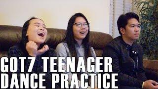 GOT7 (갓세븐)- Teenager Dance Practice (Reaction Video)