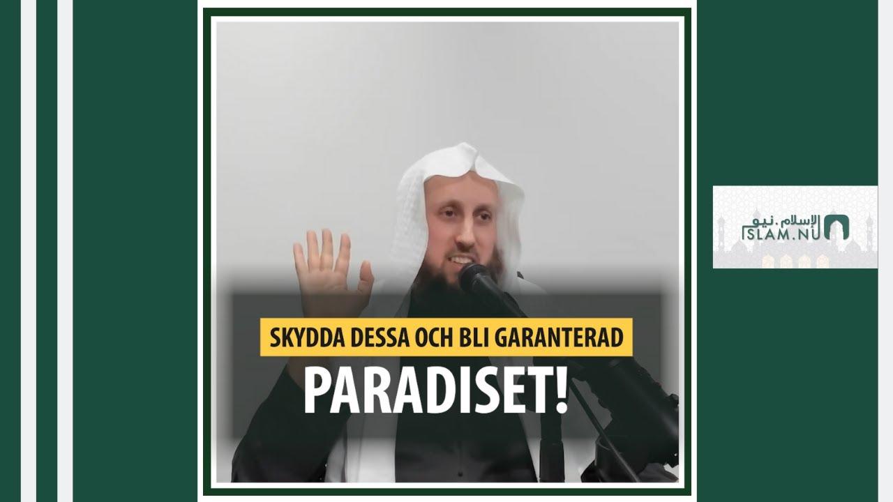 Vill du garanteras paradiset? | Shaykh Abdulwadod