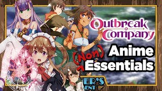 Outbreak Company: The OG Isekai Spoof - Anime (Non)Essentials