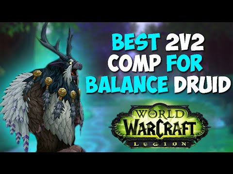 The Best 2v2 Comp For Balance Druid Youtube