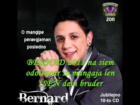 BERNAD 2011 new album-na siem odolencar so mangaja len.wmv