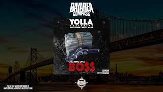Yolla ft. San Quinn x Messy Marv - Meaning Of A Boss [BayAreaCompass] @SanQuinn @CashLordMess