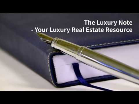The Luxury Note - Your Luxury Real Estate Resource