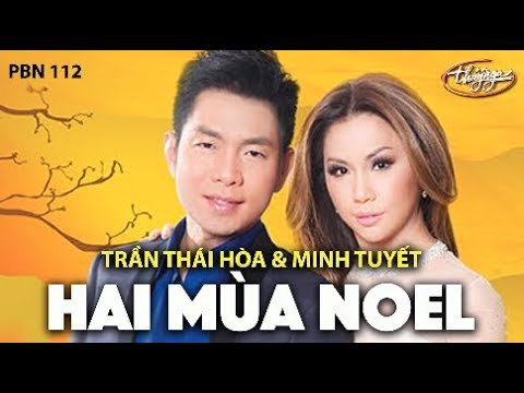 Minh Tuyết & Trần Thái Hòa - Hai Mùa Noel (Đài Phương Trang) PBN 112
