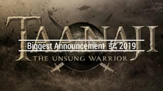 TAANAJI (The unsung warrior) ! Ajay Devgn ! Om Raut ! EID 2019! Mega project ! Movie information !