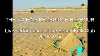 The Ballad of Bembridge Harbour