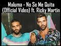 Descargar Maluma - no se me quita   ft. ricky martin