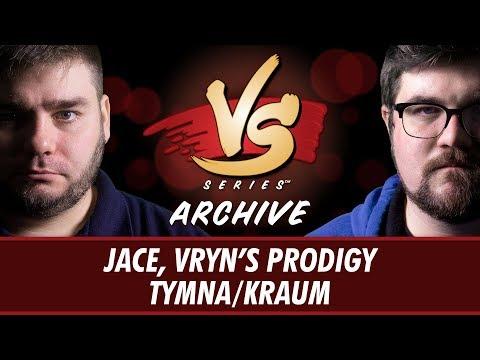 12/29/2017 - Todd VS. Brad: Jace, Vryn's Prodigy vs Tymna/Kraum [1v1 Commander]