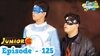 Junior G - Episode 125 | HD Superhero TV Series | Superheroes & Super Powers Show for Kids