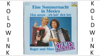 EINE SOMMERNACHT IN MEXICO - ROGER UND MARC, KIRMES-KARUSSELL (ROGER BAETEN & ROGER CLAN)