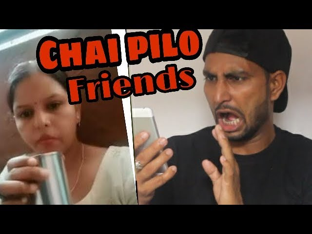 chai pilo friends    ranjeet    reaction    comedy with ranjeet